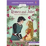 Romeo and Juliet: Usborne English Readers Level 3 - Kniha