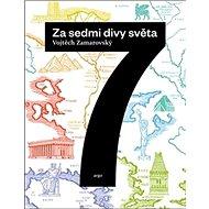 Za sedmi divy světa - Kniha