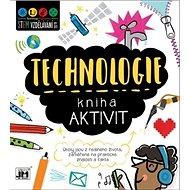 Kniha aktivit Technologie: Úkoly jsou z reálného života, zaměřené na praktické znalosti a fakta