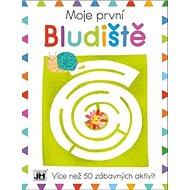 Moje první Bludiště: Více než 50 zábavných aktivit - Kniha