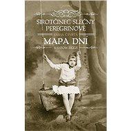 Sirotčinec slečny Peregrinové: Mapa dní - Kniha