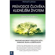 Průvodce člověka klidnějším životem: Odhalená kabala - Kniha