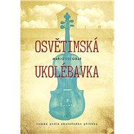Osvětimská ukolébavka - Kniha