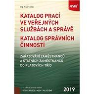 Katalog prací ve veřejných službách a správě 2019: Katalog správních činností, zařazování zaměstnanc