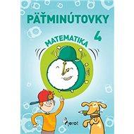 Päťminútovky matematika 4.ročník - Kniha