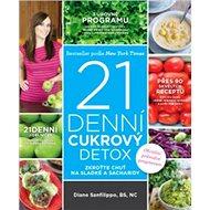 21denní cukrový detox: Zkroťte chuť na sladké a sacharidy - Kniha