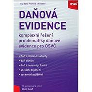 Daňová evidence 2019: komplexní řešení problematiky daňové evidence pro OSVČ - Kniha