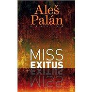 Miss Exitus - Kniha