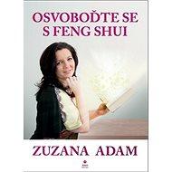 Osvoboďte se s Feng Shui - Kniha