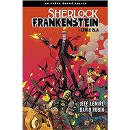 Sherlock Frankenstein a Legie zla: Ze světa Černé palice - Kniha