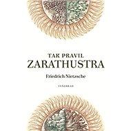 Tak pravil Zarathustra - Kniha
