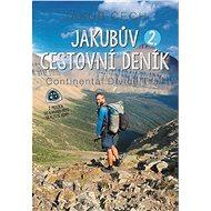 Jakubův 2. cestovní deník: Continental Divide Trail - Kniha