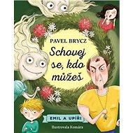 Schovej se, kdo můžeš!: Emil a upíři - Kniha