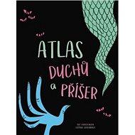 Atlas duchů a příšer - Kniha