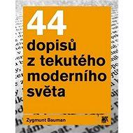 44 dopisů z tekutého moderního světa - Kniha