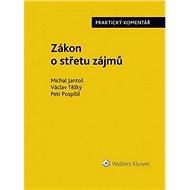 Zákon o střetu zájmů: praktický komentář - Kniha