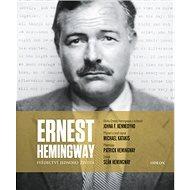 Ernest Hemingway Svědectví jednoho života - Kniha