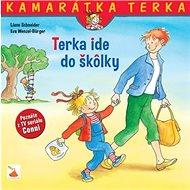 Terka ide do škôlky: Kamarátka Terka 1.diel - Kniha