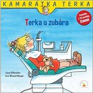 Terka u zubára: Kamarátka Terka 10. diel - Kniha