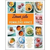 Zdravá jídla z pomalého hrnce - Kniha
