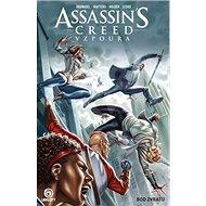 Assassin's Creed Vzpoura Bod zvratu - Kniha
