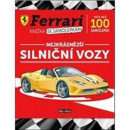 Ferrari Nejkrásnější silniční vozy: Knížka se samolepkami - Kniha