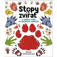 Stopy zvířat: z celého světa ve skutečné velikosti - Kniha