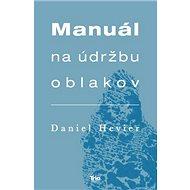 Manuál na údržbu oblakov - Kniha