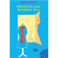 Přirozená linie ženského těla - Kniha