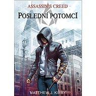 Assassin's Creed Poslední potomci - Kniha