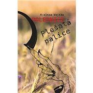 Polednice Plešatá palice - Kniha