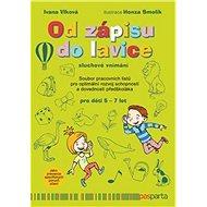Od zápisu do lavice: Sluchové vnímání - Kniha