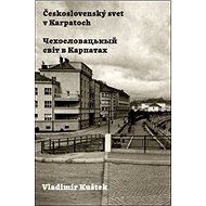 Československý svet v Karpatoch - Kniha