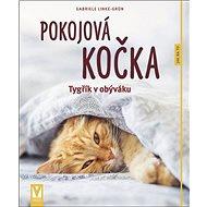 Pokojová kočka: Tygřík v obýváku - Kniha