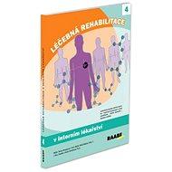 Léčebná rehabilitace v interním lékařství - Kniha