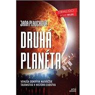 Druhá planéta: Venuša odkrýva najväčšie tajomstvá v histórii ľudstva - Kniha