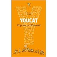 YOUCAT Příprava na biřmování - Kniha
