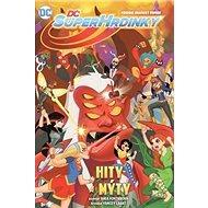 DC Superhrdinky 2 Hity a mýty