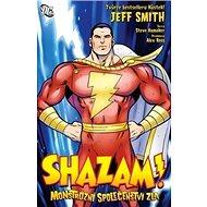 Shazam!: Monstrózní společenství zla - Kniha