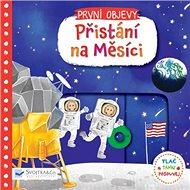 Přistání na Měsíci: První objevy - Kniha