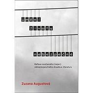 Umění životu nebezpečné: Reflexe současného (nejen) německojazyčného divadla a literatury - Kniha