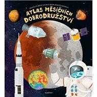 Atlas měsíčních dobrodružství: Objevujte měsíc na šesti rozkládacích mapách - Kniha
