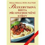 Bezezbytková dieta při onemocnění střev