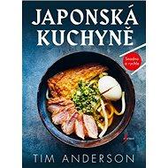 Japonská kuchyně: Snadno a rychle - Kniha
