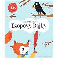 Ezopovy Bajky: Moje první sbírka