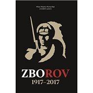 Zborov 1917-2017 - Kniha