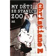 My děti ze stanice ZOO - Kniha