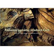 Podzemní památky středních Čech - Kniha