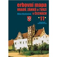 Erbovní mapa hradů, zámků a tvrzí v Čechách 11 - Kniha
