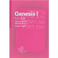 Genesis I: Když na počátku Bůh řekl do tmy… - Kniha